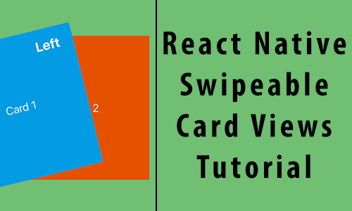 React Native Tinder like Swipeable Card Views Dynamically Android